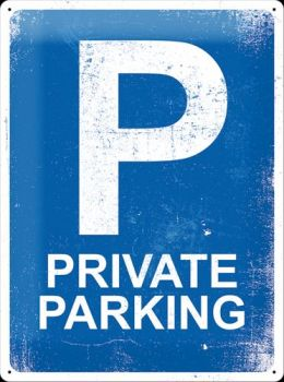 Blechschild 30 x 40 Private Parking